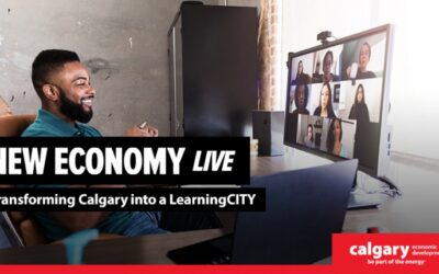 PRESENTATION: New Economy LIVE: Transforming Calgary into a LearningCITY